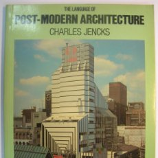 Libros de segunda mano: CHARLES JENKS: THE LANGUAGE OF POST-MODERN ARCHITECTURE. ACADEMY EDITIONS LONDON 1978 (EN INGLES). Lote 158891745