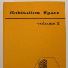 Libros de segunda mano: HABITATION SPACE VOL 2 (ITALIA) 1980. DISEÑOS DE ARQUITECTURA. Lote 46108205