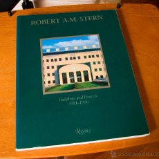 Libros de segunda mano: ROBERT A.M. STERN - BUILDINGS AND PROJECTS 1981 - 1986 - RIZZOLI (NEW YORK). Lote 46184836