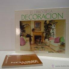 Libros de segunda mano: EL LIBRO DE LA DECORACIÓN - MARY GILLIATT. Lote 46340648
