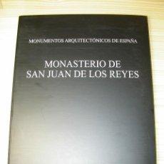 Libros de segunda mano: LIBRO DEL MONASTERIO DE SAN JUAN DE LOS REYES. ARQUITECTURA TOLEDO. UNIVERSIDAD POLITÉCNICA MADRID. Lote 46506045