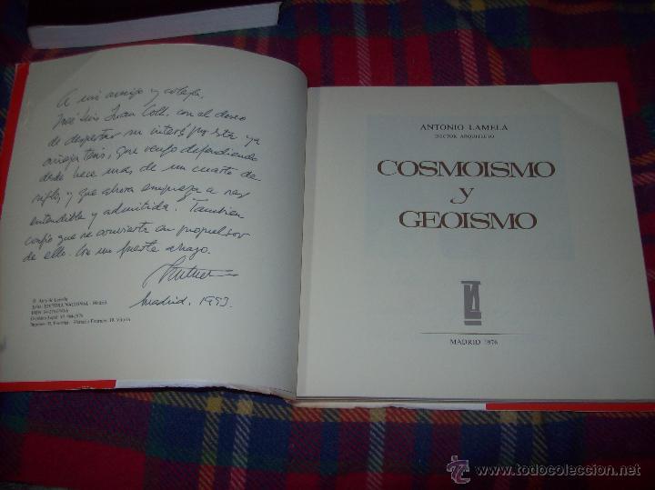 COSMOISMO Y GEOISMO. DEDICATORIA Y FIRMA ORIGINAL DEL AUTOR ANTONIO LAMELA.1976.MAGNÍFICO EJEMPLAR. (Libros de Segunda Mano - Bellas artes, ocio y coleccionismo - Arquitectura)