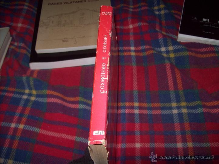 Libros de segunda mano: COSMOISMO Y GEOISMO. DEDICATORIA Y FIRMA ORIGINAL DEL AUTOR ANTONIO LAMELA.1976.MAGNÍFICO EJEMPLAR. - Foto 19 - 46573583