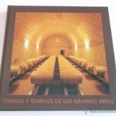 Libros de segunda mano: VV. AA. TIERRAS Y TEMPLOS DE LOS GRANDES VINOS. RM67703. . Lote 47031795