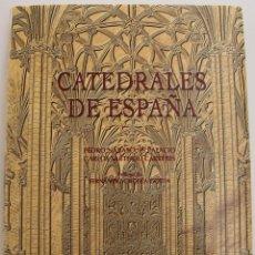 Libros de segunda mano: CATEDRALES DE ESPAÑA ESPASA CALPE MADRID 1997 271 PAGINAS ILUSTRADAS A TODO COLOR LIBRO NUEVO. Lote 47133717