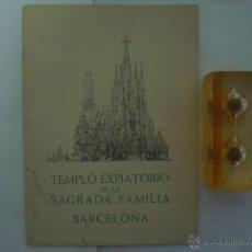Libros de segunda mano: TEMPLO EXPIATORIO DE LA SAGRADA FAMILIA. BARCELONA. 1952. 1A ED. OBRA ILUSTRADA. Lote 47382579