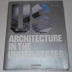 Libros de segunda mano: PHILIP JODIDIO. US. ARCHITECTURE IN THE UNITED STATES. RM67914. . Lote 47388993