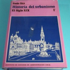 Libros de segunda mano: HISTORIA DEL URBANISMO. EL SIGLO XIX. TOMO 1º. PAOLO SICA. TRADUCCIÓN DE JOAQUÍN HERNÁNDEZ OROZCO. Lote 48979845