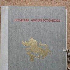Libros de segunda mano: DETALLES ARQUITECTÓNICOS. DIRECCIÓN GENERAL DE REGIONES DEVASTADAS. . Lote 47820945