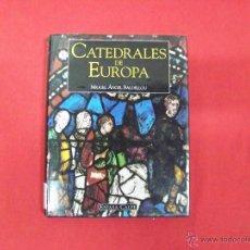 Libros de segunda mano: CATEDRALES DE EUROPA,ESPASA-CALPE. Lote 47920047
