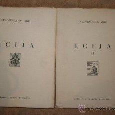 Libros de segunda mano: ÉCIJA. ESTUDIO HISTÓRICO-ARTÍSTICO. (CUADERNOS DE ARTE DIRIGIDOS POR LUIS M. FEDUCHI IV Y V). Lote 48321461