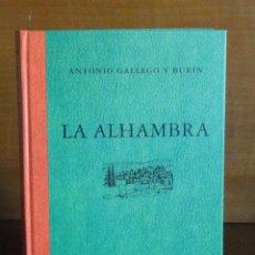 Libros de segunda mano: LA ALHAMBRA - GALLEGO Y BURÍN, ANTONIO. Lote 48516646