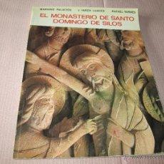 Libros de segunda mano: AºLIBRO-MONASTERIO SANTO DOMINGO DE SILOS-COLECCION IBÉRICA-1973-64 PAGS-VER FOTOS.. Lote 48942821
