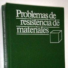 Libros de segunda mano: PROBLEMAS DE RESISTENCIA DE MATERIALES POR MIROLIÚBOV Y OTROS DE ED. MIR EN MOSCÚ 1990 6ª EDICIÓN. Lote 49019295
