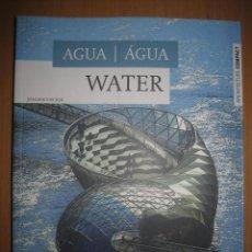Libros de segunda mano: AGUA / ÁGUA / WATER - JOACHIM FISCHER ( ARQUITECTURA. CONSTRUCCIONES SOBRE EL AGUA. INGENIERÍA). Lote 49025043