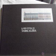 Libros de segunda mano: LA SEDE CENTRAL DE TABACALERA DOS EDIFICIOS PARA LA HISTORIA DE MADRID EN ESTUCHE. Lote 49070811