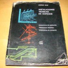 Libros de segunda mano: INSTALACIONES TÉCNICAS EN EDIFICIOS - TOMO I - EDITORIAL GUSTAVO GILI . Lote 49360962