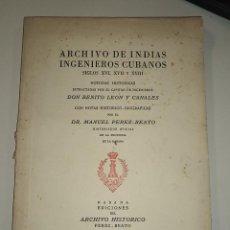 Libros de segunda mano: INGENIEROS CUBANOS,ARCHIVO DE INDIAS,1941,EXCEPCIONAL OBRA EN DOS TOMOS,MUY RAROS. Lote 49524019