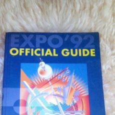 Libros de segunda mano: GUIA OFICIAL EXPO 92 - OFFICIAL GUIDE EXPO 92 - ENGLISH - INGLÉS. Lote 49559155