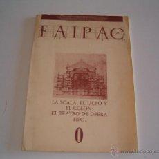 Libros de segunda mano: FAIPAC 0. LA SCALA, EL LICEO Y EL COLÓN: EL TEATRO DE LA ÓPERA TIPO. RM69518. . Lote 49602607