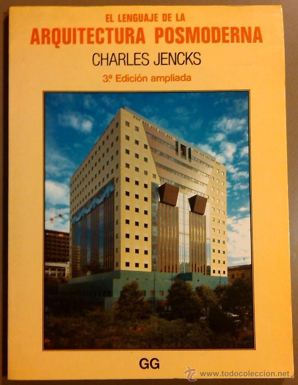 EL LENGUAJE DE ARQUITECTURA POSMODERNA (CHARLES JENCKS) GUSTAVO GILI (GG) 1984. 3ª EDICIÓN AMPLIADA (Libros de Segunda Mano - Bellas artes, ocio y coleccionismo - Arquitectura)