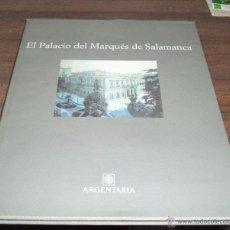 Libros de segunda mano: EL PALACIO DEL MARQUÉS DE SALAMANCA. ARGENTARIA. 1994. Lote 49871090