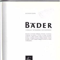 Libros de segunda mano: BADER. HADBUCH FÜR BÄDERBAU UND BADEWESEN. DIETRICH FABIAN. ALLWEY. CALLWEY. 1960. Lote 49922592