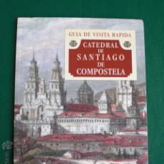 Libros de segunda mano: GUÍA CATEDRAL DE SANTIAGO DE COMPOSTELA. CAMINO SANTIAGO GALICIA PEREGRINO. Lote 50055237