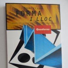 Libros de segunda mano: QUADERNS D'ARQUITECTURA I URBANISME. 216. FORMA I LLOC. FORME ET LIEU - 1997. Lote 50107512