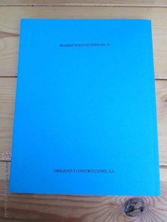 Libros de segunda mano: REHABILITACION DE EDIFICIOS. 19 CUADERNOS EN ENTUCHE. ED. DRAGADOS. VER FOTOGRAFIAS ADJUNTAS. - Foto 40 - 50276082