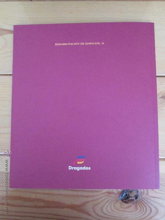 Libros de segunda mano: REHABILITACION DE EDIFICIOS. 19 CUADERNOS EN ENTUCHE. ED. DRAGADOS. VER FOTOGRAFIAS ADJUNTAS. - Foto 84 - 50276082