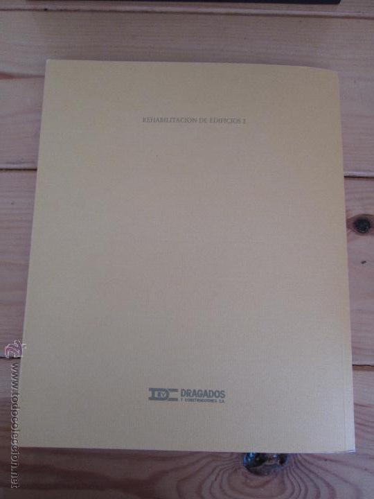Libros de segunda mano: REHABILITACION DE EDIFICIOS. 19 CUADERNOS EN ENTUCHE. ED. DRAGADOS. VER FOTOGRAFIAS ADJUNTAS. - Foto 121 - 50276082