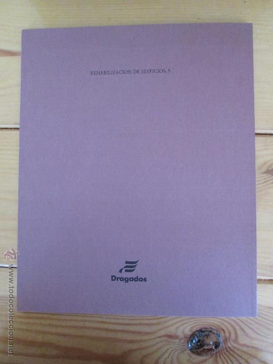 Libros de segunda mano: REHABILITACION DE EDIFICIOS. 19 CUADERNOS EN ENTUCHE. ED. DRAGADOS. VER FOTOGRAFIAS ADJUNTAS. - Foto 160 - 50276082
