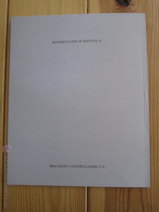 Libros de segunda mano: REHABILITACION DE EDIFICIOS. 19 CUADERNOS EN ENTUCHE. ED. DRAGADOS. VER FOTOGRAFIAS ADJUNTAS. - Foto 165 - 50276082