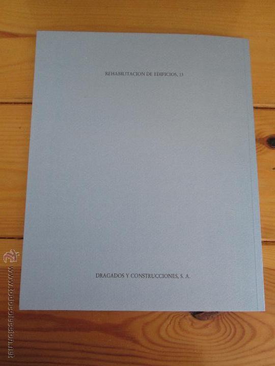 Libros de segunda mano: REHABILITACION DE EDIFICIOS. 19 CUADERNOS EN ENTUCHE. ED. DRAGADOS. VER FOTOGRAFIAS ADJUNTAS. - Foto 190 - 50276082