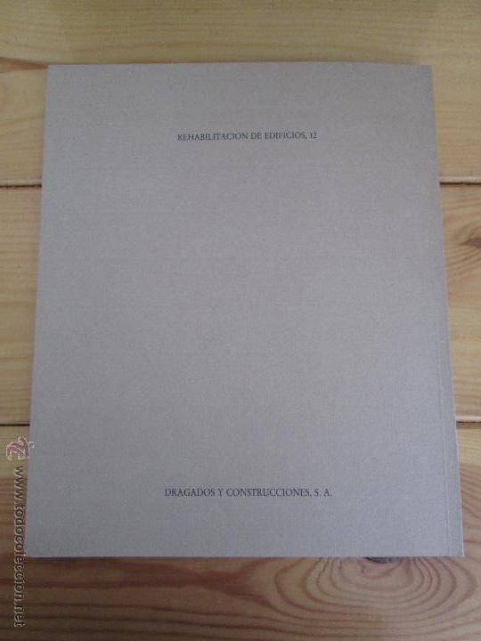 Libros de segunda mano: REHABILITACION DE EDIFICIOS. 19 CUADERNOS EN ENTUCHE. ED. DRAGADOS. VER FOTOGRAFIAS ADJUNTAS. - Foto 217 - 50276082
