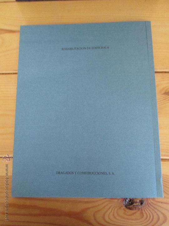 Libros de segunda mano: REHABILITACION DE EDIFICIOS. 19 CUADERNOS EN ENTUCHE. ED. DRAGADOS. VER FOTOGRAFIAS ADJUNTAS. - Foto 258 - 50276082