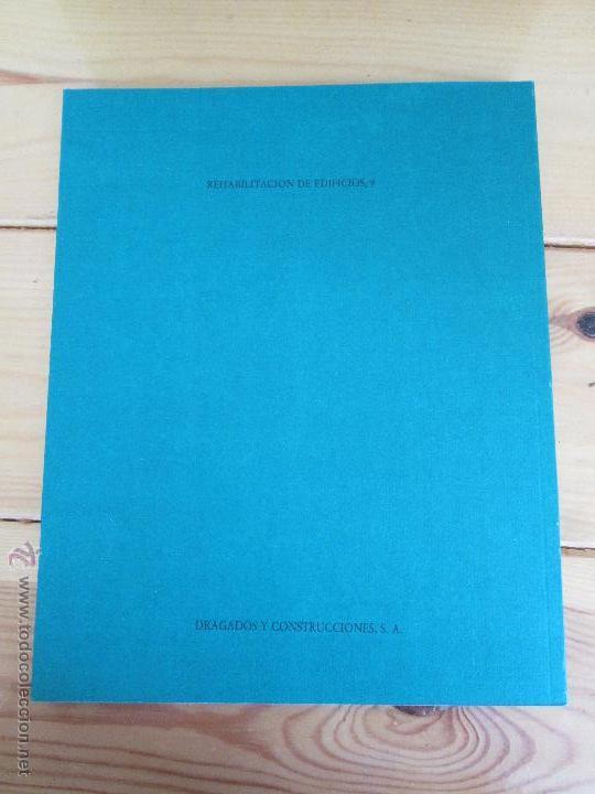 Libros de segunda mano: REHABILITACION DE EDIFICIOS. 19 CUADERNOS EN ENTUCHE. ED. DRAGADOS. VER FOTOGRAFIAS ADJUNTAS. - Foto 286 - 50276082