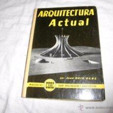 Libros de segunda mano: ARQUITECTURA ACTUAL.JOSE BOIX GENE.EDICIONES CEAC 1960. Lote 50310212