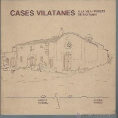 Libros de segunda mano: CASES VILATANES A LA VILA I POBLES DE SANTANYÍ, GARCÍA INYESTA, OLIVER SUÑER, 1983, LEER. Lote 50456277