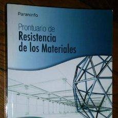 Libros de segunda mano: PRONTUARIO DE RESISTENCIA DE LOS MATERIALES POR GOULET Y BOUTIN DE ED. PARANINFO EN MADRID 2001. Lote 50551221