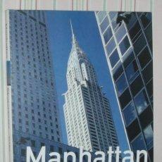 Libros de segunda mano: MANHATTAN -SKYSCRAPERS POR ERIC P.NASH. Lote 50720515