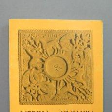 Libros de segunda mano: MEDINA - AZ-AHRA. INGENIERIA Y FORMAS. SERAFIN LOPEZ CUERVO. ILUSTRADO. Lote 50994906