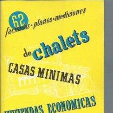 Libros de segunda mano: 62 FACHADAS PLANOS MEDICIONES DE CHALETS CASAS MÍNIMAS VIVIENDAS ECONÓMICAS, CEAC LEER. Lote 51186264