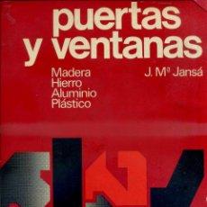 Libros de segunda mano: JANSÁ : PUERTAS Y VENTANAS (TÉCNICOS ASOCIADOS, 1975) CON 84 LÁMINAS DESPLEGABLES. Lote 51405582