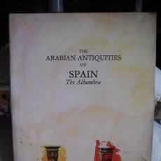 Libros de segunda mano: THE ARABIAN ANTIQUITIES OF SPAIN THE ALHAMBRA. Lote 51675621