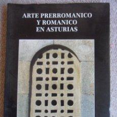Libros de segunda mano: ARTE PRERROMANICO Y ROMANICO EN ASTURIAS. VILLAVICIOSA. 1988. CUBERA, ASOCIACION DE AMIGOS DEL PAISA. Lote 51949873