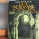 Libros de segunda mano: L'ART PRE-ROMÀNIC A CATALUNYA. SEGLES IX-X. MEDIEVAL. Lote 52121051