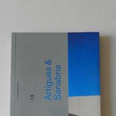 Libros de segunda mano: ARTIGUES AND SANABRIA (INVENTARIS D'ARQUITECTURA) NOV 2006 ... ORIOL BOHIGAS .- FRANCISCO MANGADO . Lote 52408270