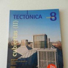 Libros de segunda mano: TECTONICA Nº 8. CUBIERTAS 2. INCLINADAS VV.AA. , ARQUITECTURA, . Lote 52616473